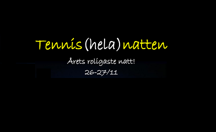 Tennis(hela)natten